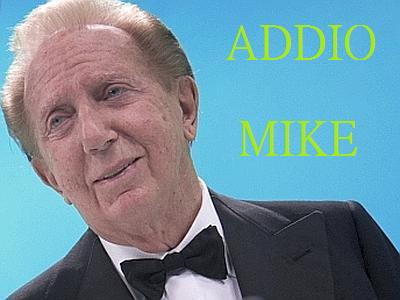 Addio Mike