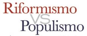 Populisti e riformisti