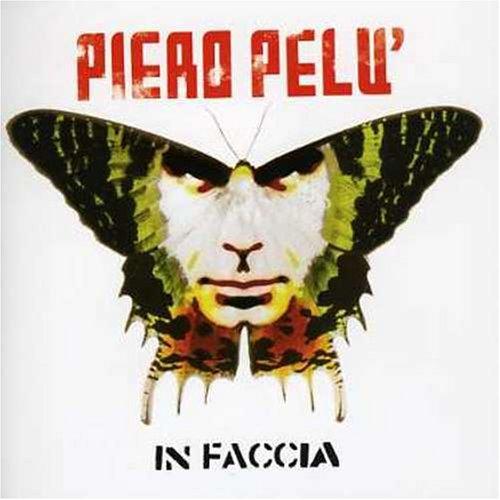In Faccia - Piero Pelù