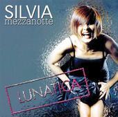 """Silvia Mezzanotte è """"Lunatica"""", il nuovo album"""