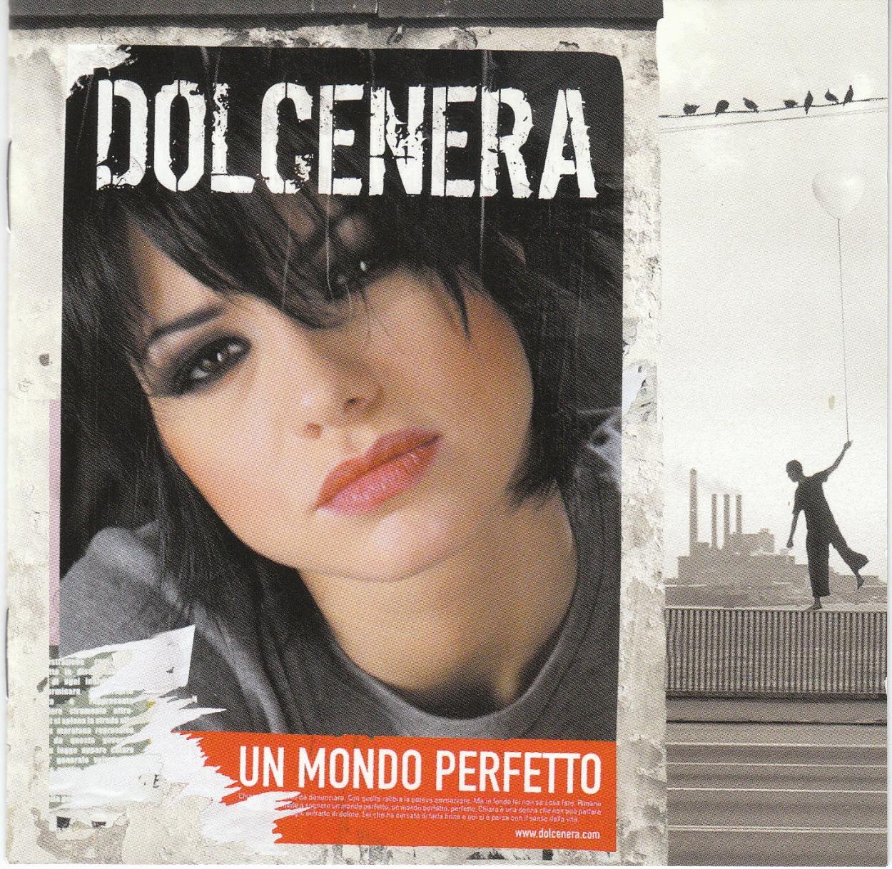 Il mondo perfetto di Dolcenera